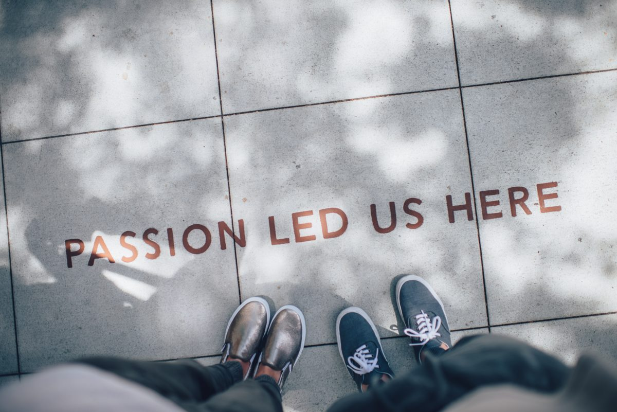 passion led us here in pavement